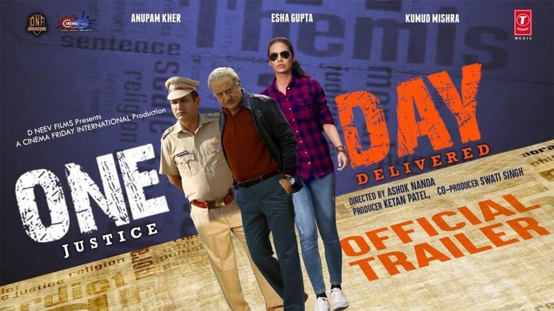 Official Trailer : One Day Anupam Kher Esha Gupta Kumud Mishra 14th June 2019