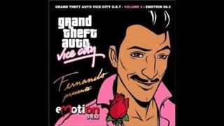 GTA: Vice CIty [Emotion 98.3 FM]