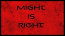 Might Is Right Isn't A Statement Of Morality