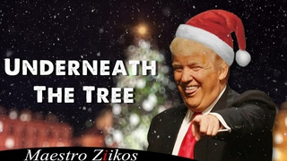 Donald Trump Sings Underneath The Tree by Kelly Clarkson