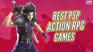 Top 10 Best PSP Action RPG Games That You Should Play! #1