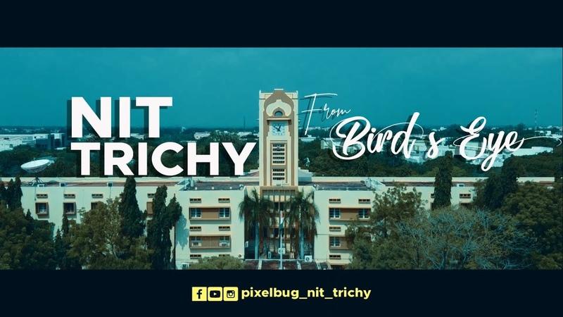 NIT Trichy from Birds eye