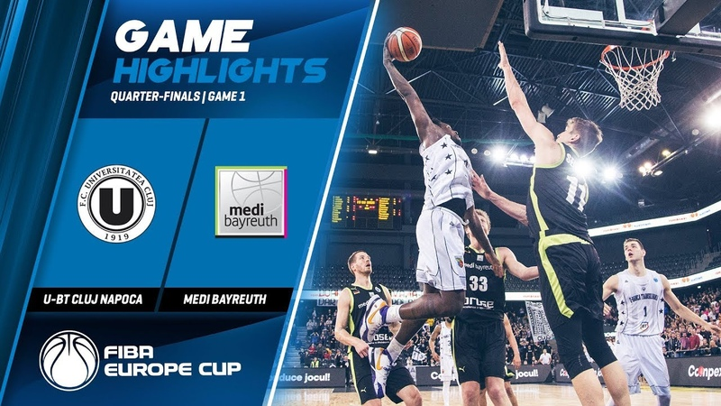 U BT Cluj Napica v Medi Bayreuth Highlights FIBA Europe Cup 2019 20 Quarter Finals