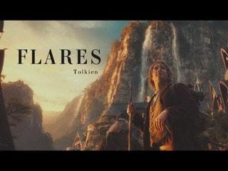 LOTR & The Hobbit |   flares   [Tolkien]