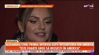Alexandra Stan, primul interviu după întoarcerea din America! De ce nu a rămas în State