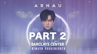 Dimash - New York Concert (Barclays Center)  ARNAU ENVOY - Part 2