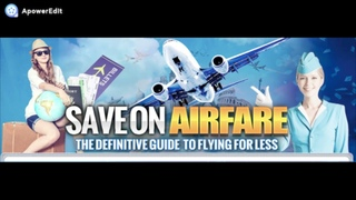 How To Save On Airfare Secrets Review - Is It Legit?
