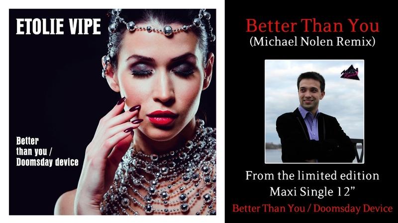 ETOLIE VIPE - Better Than You (Michael Nolen Remix)