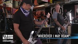 Metallica: Wherever I May Roam (The Howard Stern Show - August 12, 2020)