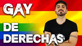 Por qué soy GAY y de DERECHAS | InfoVlogger