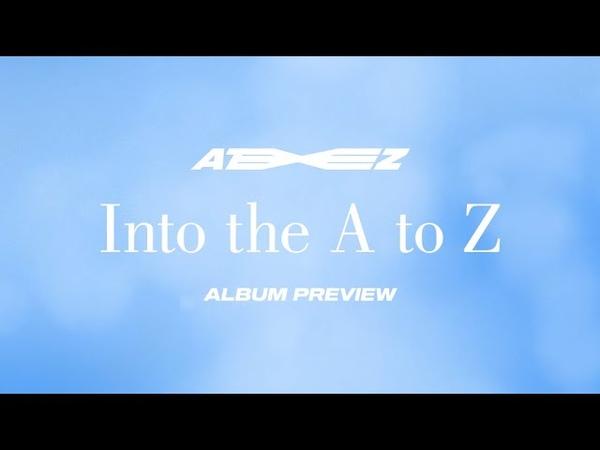 ATEEZ [JAPAN 1st ORIGINAL ALBUM 'Into the A to Z']Preview