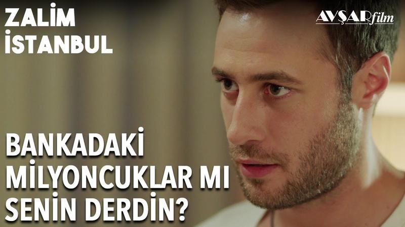 Senin Derdin Para mı Anne Zalim İstanbul 10 Bölüm