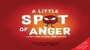📚 A Little SPOT of Anger A Story About Managing BIG Emotions Read Aloud Books For Children Bedtime