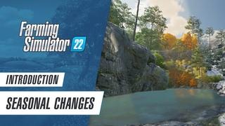 Introduction: Seasonal Changes in Farming Simulator 22