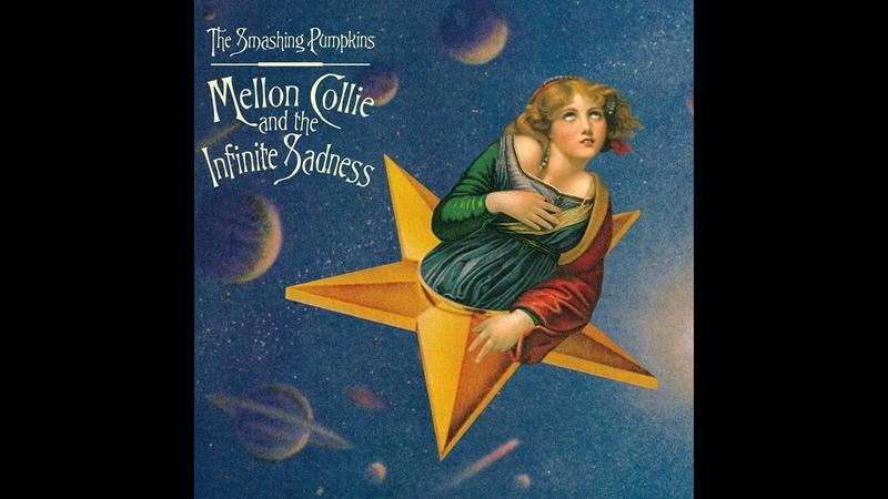 T̲he S̲m̲ashing P̲u̲mpkins M̲e̲llon C̲o̲llie a̲nd the I̲n̲finite S̲a̲dness Full Album
