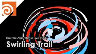 Houdini Algorithmic Live #059 - Swirling Trail