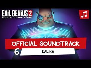 Evil Genius 2 – Zalika (Track 6)