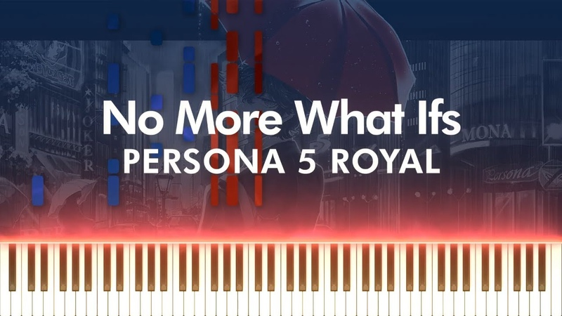 No More What Ifs - Persona 5 Royal | Shoji Meguro Piano Synthesia Cover Tutorial