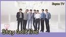 방탄소년단 스테이골드 라이브 무대 일본방송 ( BTS Stay gold live performance japan TV )