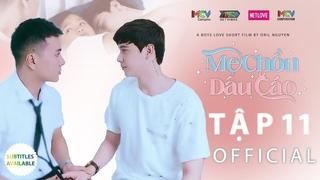 🏳️🌈 Mẹ Chồn Dâu Cáo Tập 11 I Phim Boy's Love Đam Mỹ Tâm Lý Hay 2021 IBest Gay Short Film IGay Movie