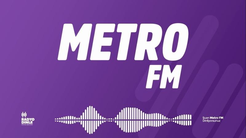Metro FM Radyo Dinle • Canlı Yayın • Hit Müzik Yeni Yabancı Şarkılar 2019