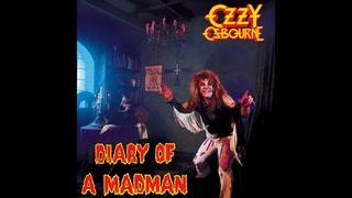 Ozzy Osbourne - Diary of a Madman (Full Album)