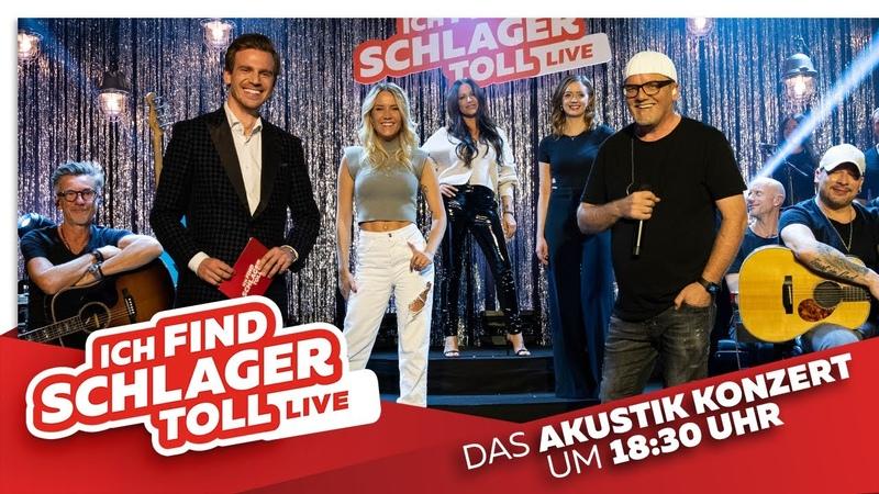 ICH FIND SCHLAGER TOLL - Live - Das Akustik-Konzert mit Dj Ötzi, Michelle, Sotiria Sonia Liebing!