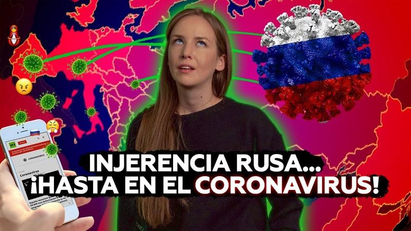Rusia la amenaza que potencia el coronavirus en Europa (según 'expertos' de la UE)