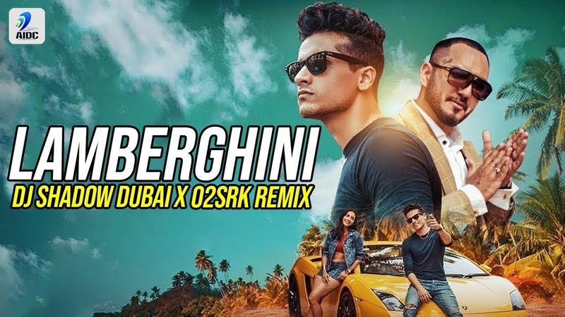 Lamberghini Remix DJ Shadow Dubai X O2SRK The Doorbeen Ragini Punjabi Remix Song