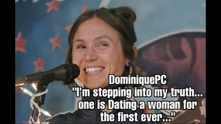 """DominiquePC//""""I am Stepping into my truth, One was dating a Woman for the first ever.."""""""