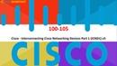 CCNA 100-105 Dumps Questions Cisco 100-105 Braindumps