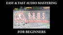 Audio Mastering Tutorial for Beginners (Easy/Fast): AAMS Auto Audio Mastering System — Free Software