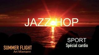 sport summer flight /jazzhop lofi beat cardio mix