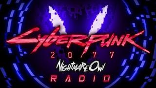 Cyberpunk 2077 Radio 24/7 by NightmareOwl (Electro/Cyberpunk/Midtempo)