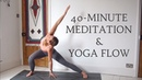 40-MINUTE YOGA FLOW MEDITATION | All Levels | CAT MEFFAN