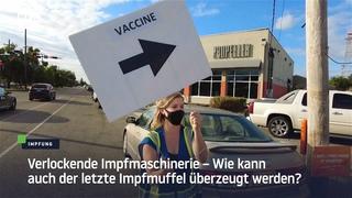 Verlockende Impfmaschinerie – Wie kann auch der letzte Impfmuffel überzeugt werden?