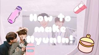 What is HyunIn | How to Make HyunIn!