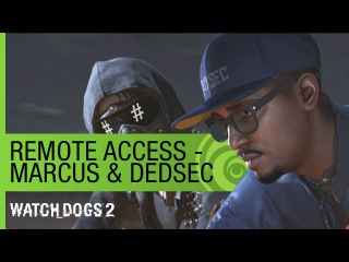 Watch Dogs 2: Remote Access - Meet Marcus & DedSec (Episode 1)