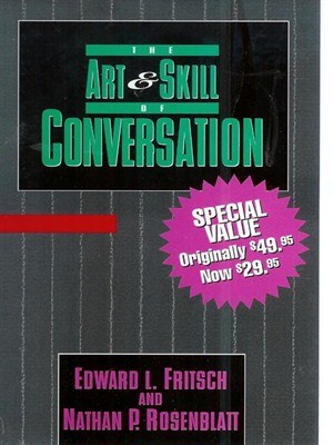 The Art and Skill Of Conversation