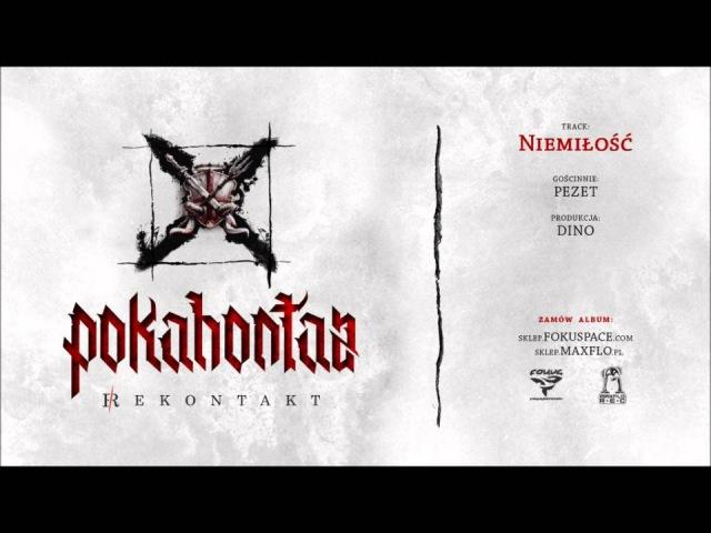 Pokahontaz - 03 Niemiłość ft. PEZET (REKONTAKT LP) prod. DiNO