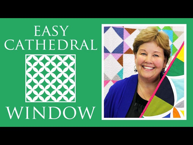 Make a Easy Cathedral Window Quilt with Jenny Doan of Missouri Star Video Tutorial