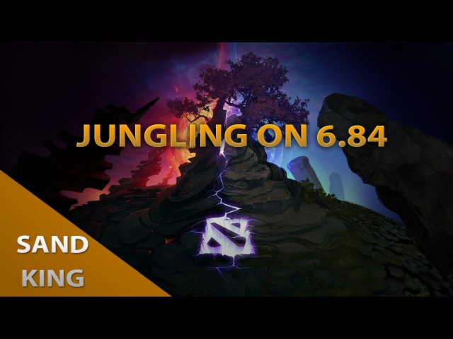 Jungling on 6.84 ep8 -Sand King - Lvl 6 and blink in 8mins