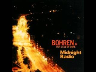 Bohren & der Club of Gore - Midnight Radio [FULL ALBUM]