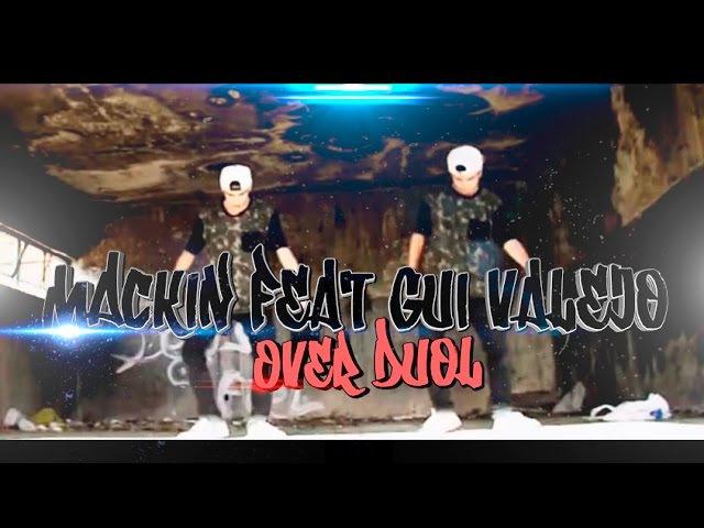 Mackin feat Gui Valejo Over Duol FREE STEP