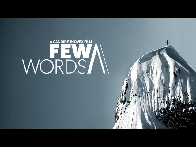 Few Words - A Candide Thovex Film - Full Movie
