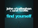 John O'callaghan Zyzz Version V2 Find Yourself feat Sarah Howells Remix