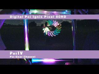 イグニスピクセルポイ 80HD | グラフィックポイ : LEDジャグリング Digital Poi Ignis Pixel 80HD