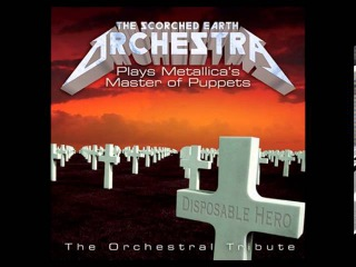 The Scorched Earth Orchestra Plays Metallica's Master of Puppets (2006)