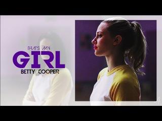 betty cooper | that's my girl