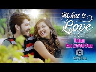 What Is Love Telugu Lyrical Rap Song   Crystal Media Official   John Bhushan   